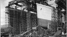 Строительство Титаника  и Олимпика